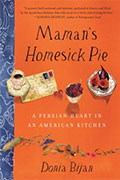 Maman's Homesick Pie; A Persian Heart in an American Kitchen