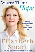 Where There's Hope: Healing, Moving Forward and Never Giving Up