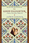 The Good Daughter: A Memoir of My Mother's Hidden Life