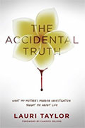 The Accidental Truth