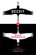 Deceit and Other Possibilities