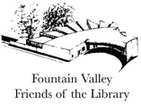 Sponsor: Friends of the Fountain Valley Library