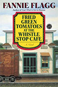 Fried Green Tomatoes at the Whistle-Stop Cafe
